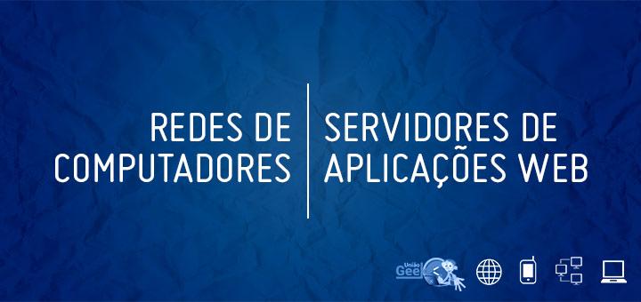 redes-de-computadores-servidor-web-server-application