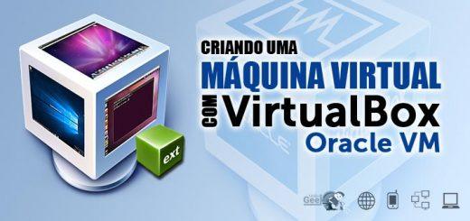 virtualbox-virtualizacao-criando-maquina-virtual